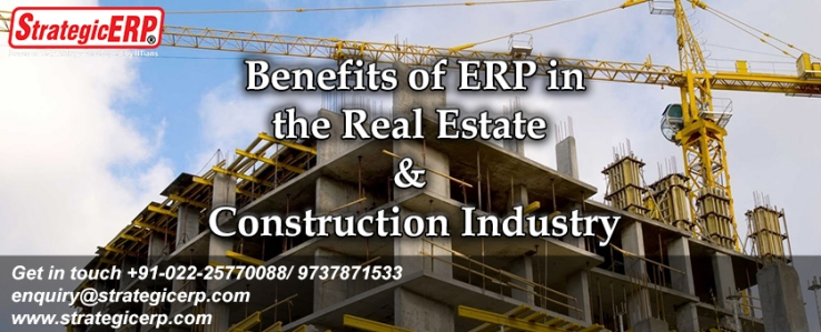 Benefits of ERP in the Real Estate & Construction Industry